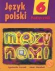 Między nami 6 Język polski Podręcznik