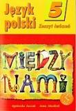 Język polski 5. Między nami. Zeszyt ćwiczeń.