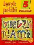 Język polski 5. Między nami. Podręcznik