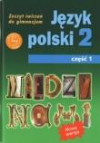 Między nami 2 Język polski Zeszyt ćwiczeń Część 1