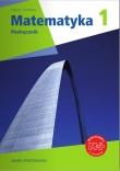 Matematyka z plusem Klasa 1 Podręcznik. Zakres podstawowy