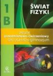Świat fizyki Klasa 1 Zeszyt ćwiczeń 1B