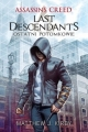 ASSASSINS CREED LAST DESCENDANTS BR INSIGNIS9788365315755